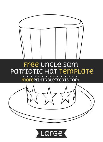 free uncle sam patriotic hat template large handwork pinterest