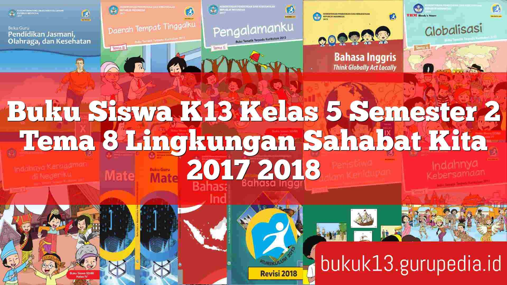 Buku Siswa Bahasa Inggris Kelas 8 Kurikulum 2013 - Guru ...