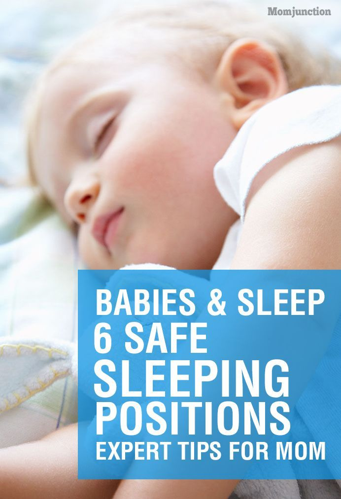 Sleeping Positions For Babies What Is Safe And What Is Not Baby Sleeping Positions Sleeping Positions Baby Death