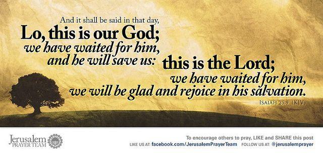 Isaiah 25:9 - Jerusalem - Prayer - Team - Scriptures ...