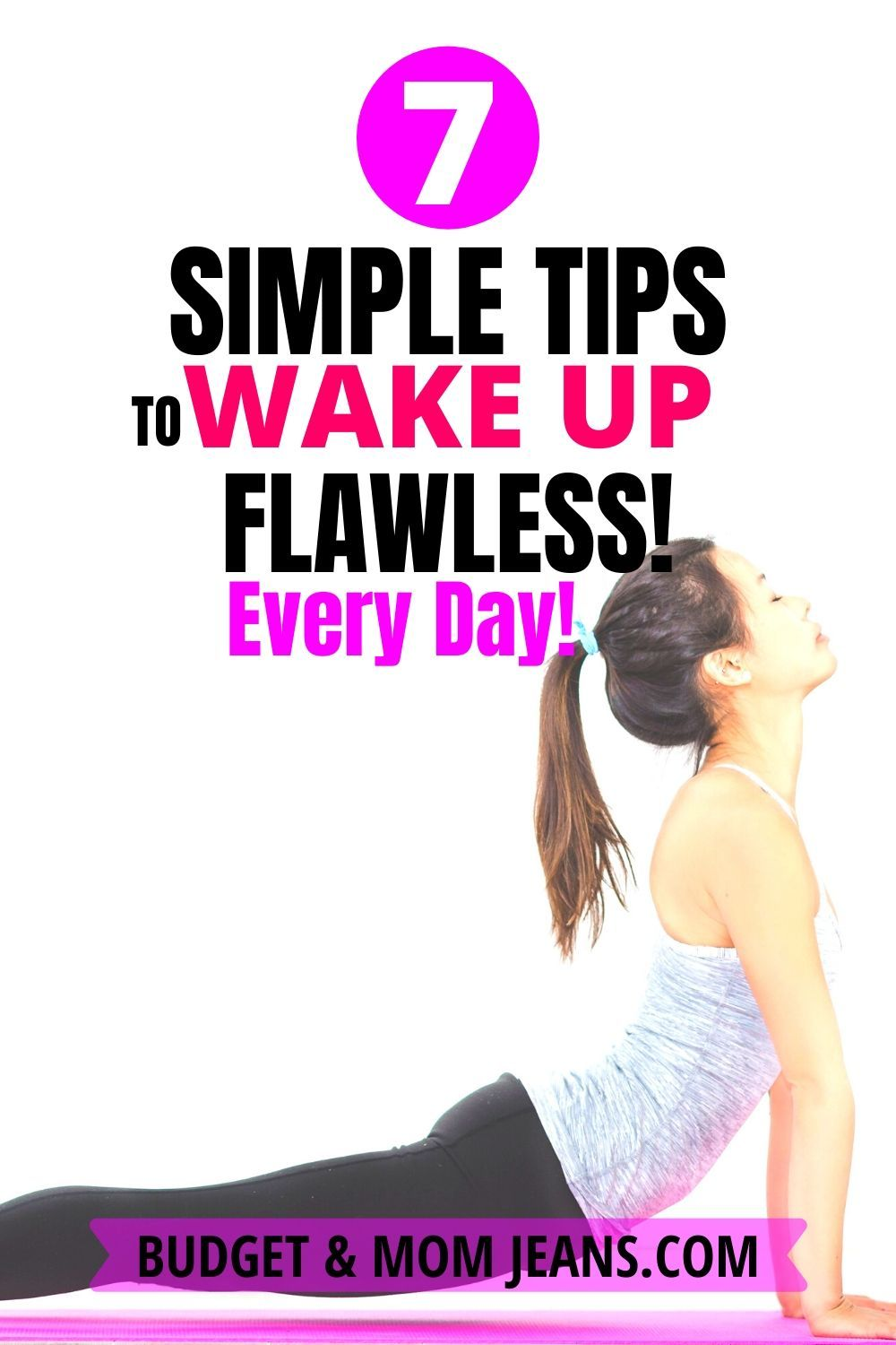 7 Simple Tips To Wake Up Flawless Every Day. in 2020