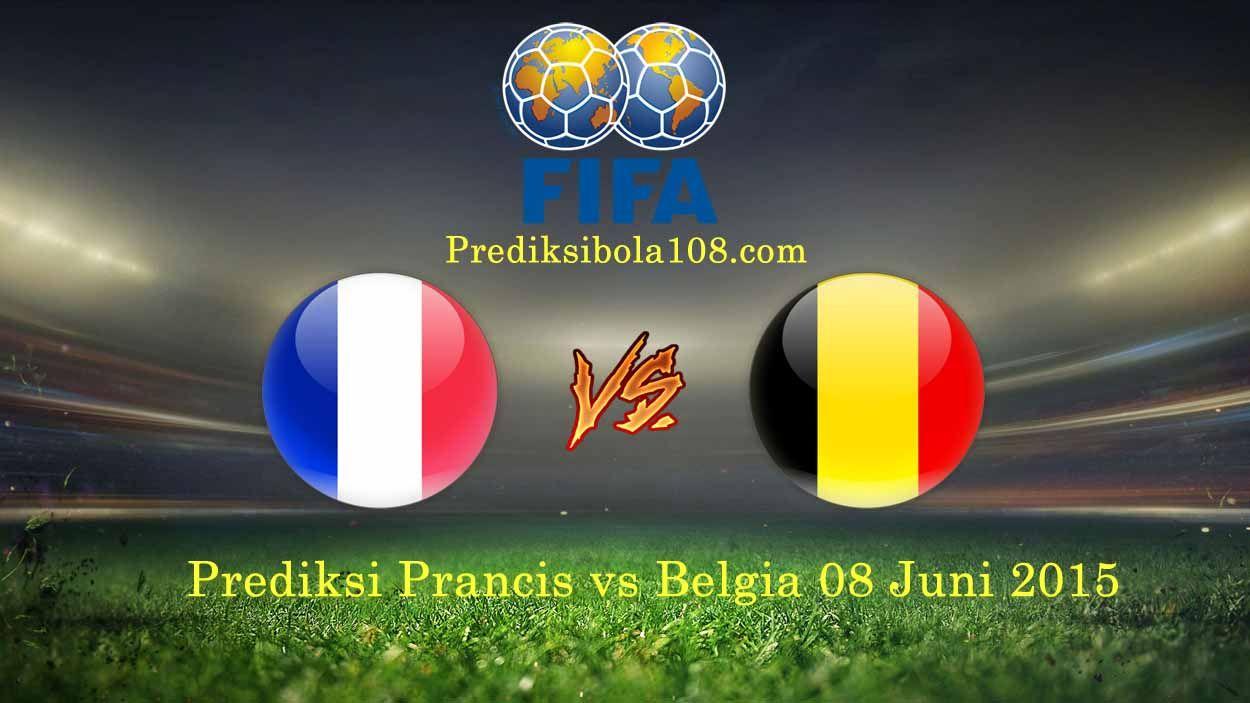 Prediksi Prancis Vs Belgia  Prediksi Prancis Vs Belgia Prediksi Skor Prancis