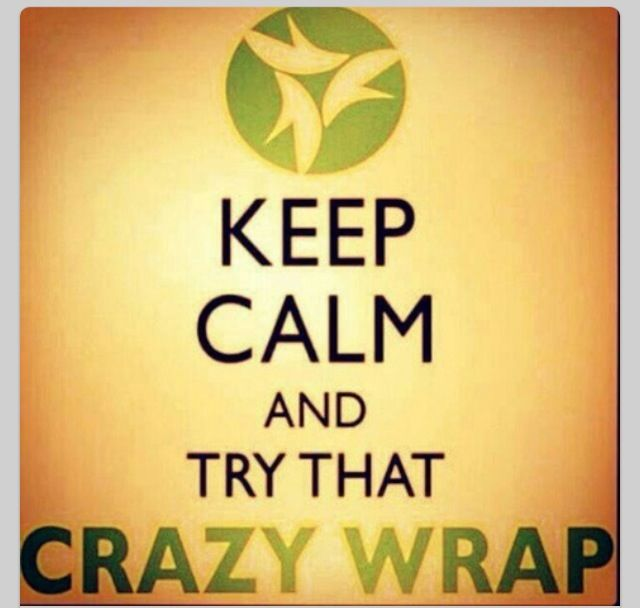 Try that crazy wrap thing today. No Excuses  Want more information contact me @ https://jessibooswraps.myitworks. com