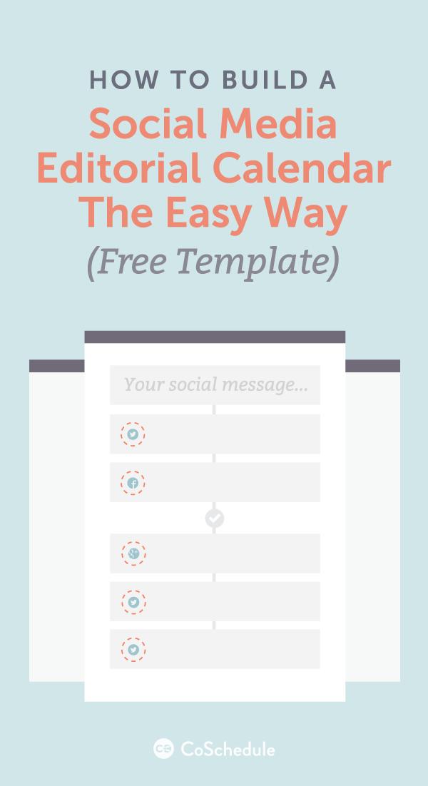 How To Build A Social Media Editorial Calendar Free Template