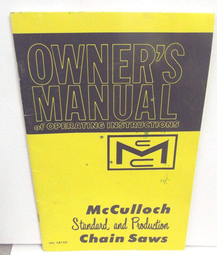 Mcculloch vintage chainsaw owners manual mpn number 68120 1960s mcculloch vintage chainsaw owners manual mpn number 68120 1960s fandeluxe Images