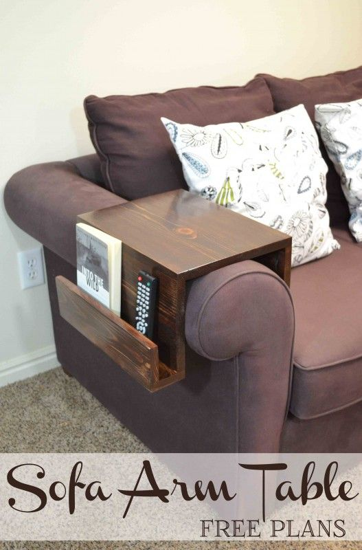 An Easy Customizable Diy Sofa Arm Table Keeps A Drink Or Snacks Close At Hand While Organizing Remotes Reading Material Too