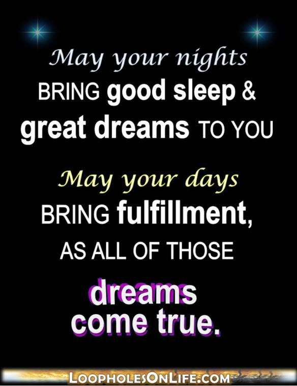 May You Dream Big By Night And See Them Come True By Day Shared