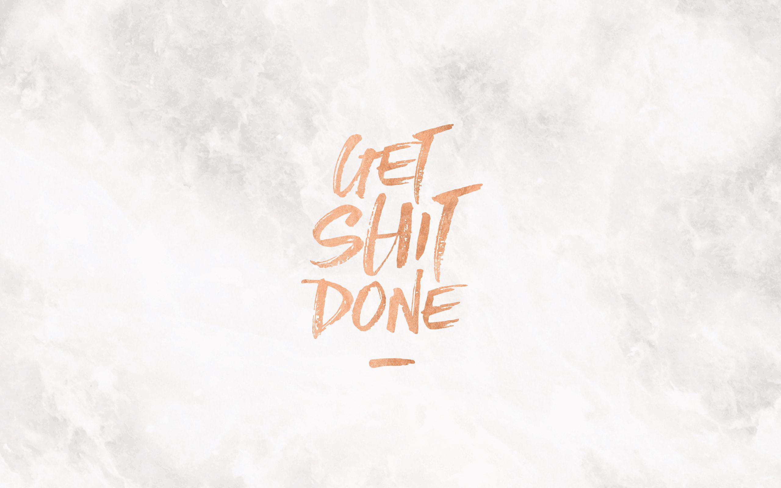get shit done desktop calendar copper 1 2560a—1600 medwirt pinterest wallpaper desktop backgrounds and mac backgrounds