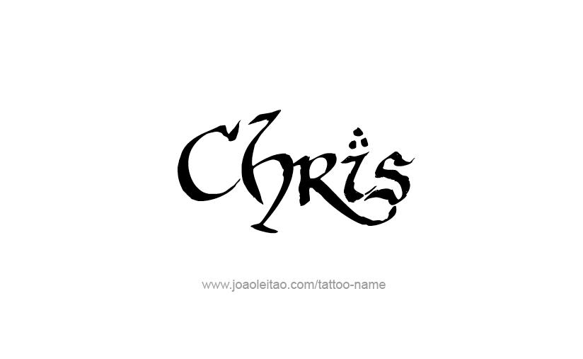 Chris Name Tattoo Designs Name Tattoos Graffiti Names Name Tattoo Designs