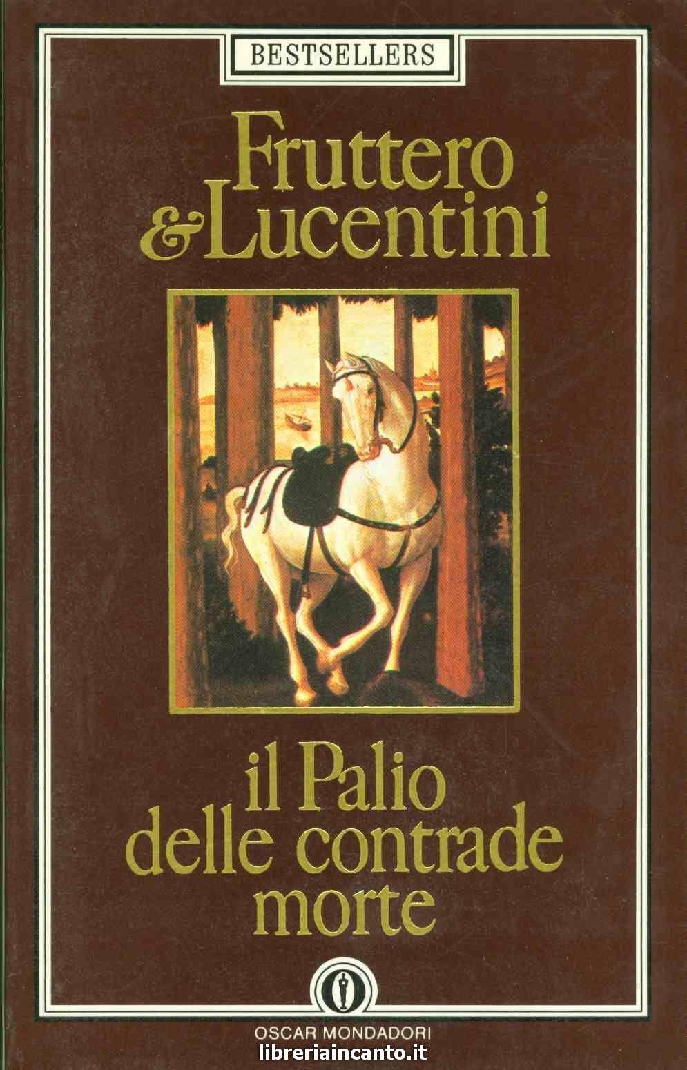 Fruttero e Lucentini, Il Palio delle contrade morte (1983)