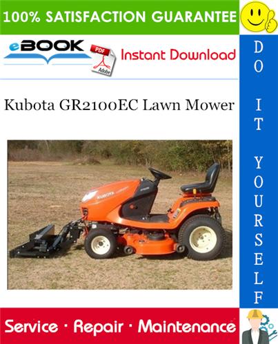 Kubota Gr2100ec Lawn Mower Service Repair Manual Lawn Mower Service Lawn Mower Mower