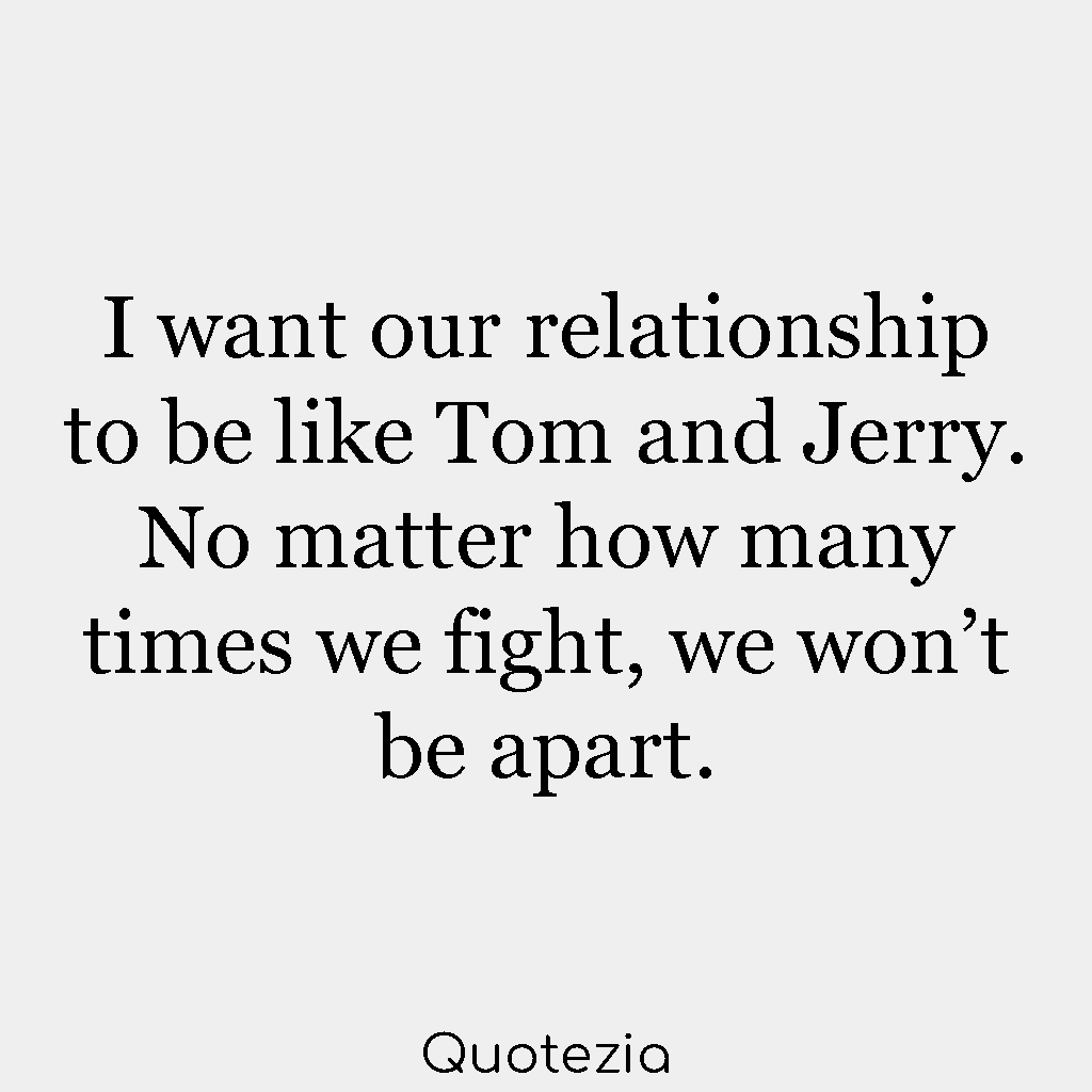 Relationship Quotes When Your In A Fight