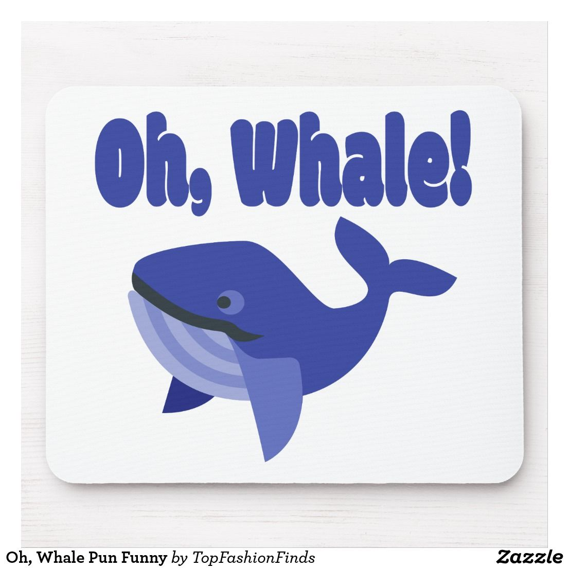 Oh Whale Pun Funny Mouse Pad
