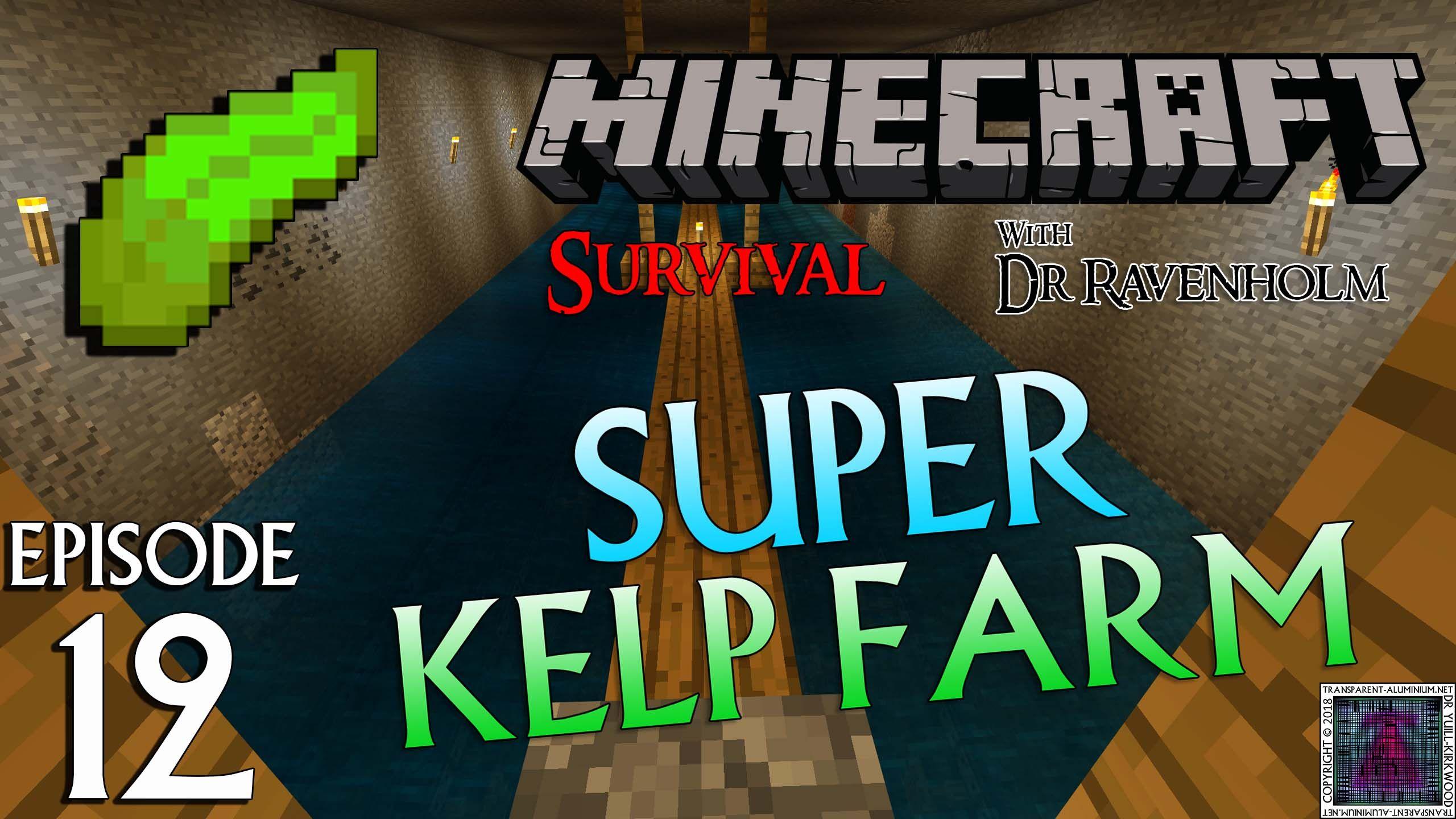 Minecraft Survival: Episode 12 Super Kelp Farm