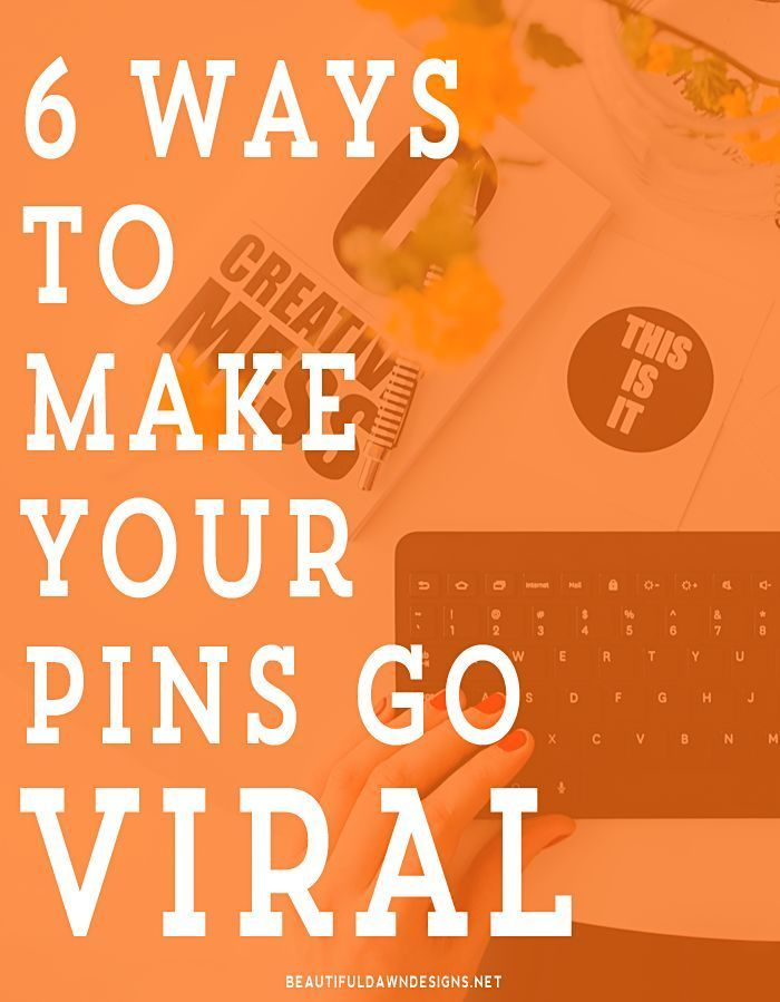 While there is some luck involved in making your pins go viral, there are things you can do to help. In this post we'll discuss 6 things you can do to make your pins go viral on Pinterest. - beautifuldawndesigns.net