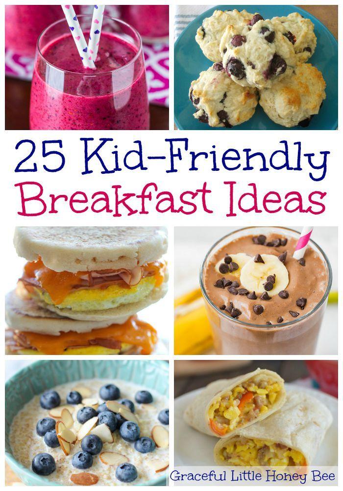 25 Kid Friendly Breakfast Ideas Breakfast For Kids Baby Food