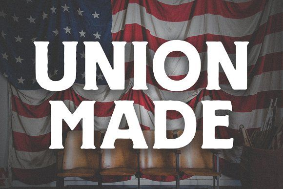 UNION MADE FONT by Millieangelo on creativemarket Crative Market