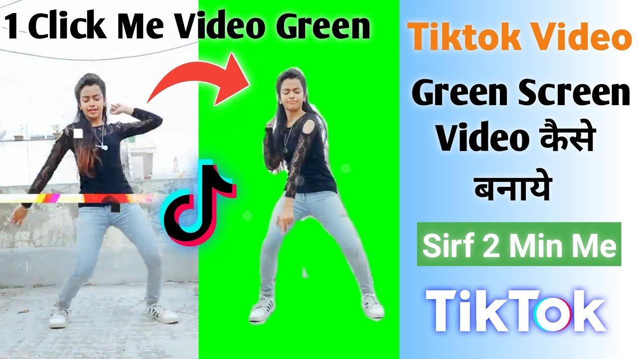Green Screen Tiktok Video Kaise Banaye How To Remove Green Screen Gr Greenscreen Green Screen Backgrounds Video Editing