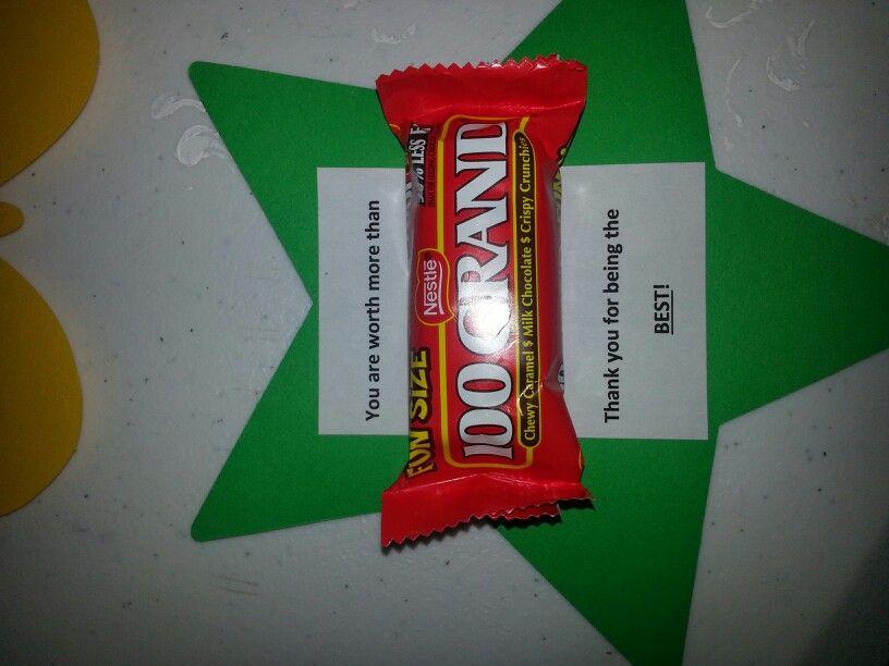 Volunteer gift idea 100 Grand candy bar   PTA Queen ...