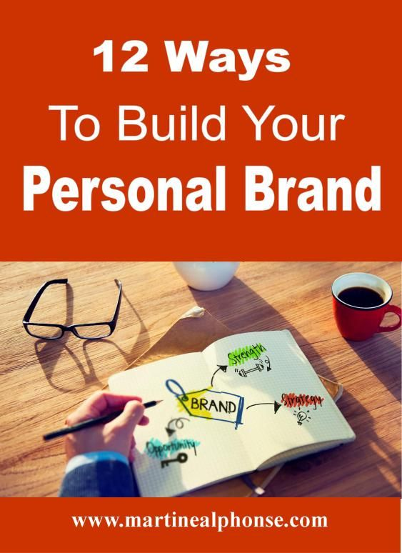 12 ways to build your personal brand