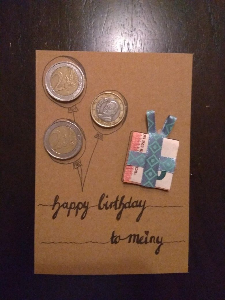 The money could be their age. $20 bill as gift box and a nickel and 3 pennies could be the balloons for a 28 year old  for example.