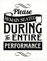 Please Remain Seated During The Entire Performance Sign Bathroom Decals Bathroom Wall Decals Vinyl Quotes