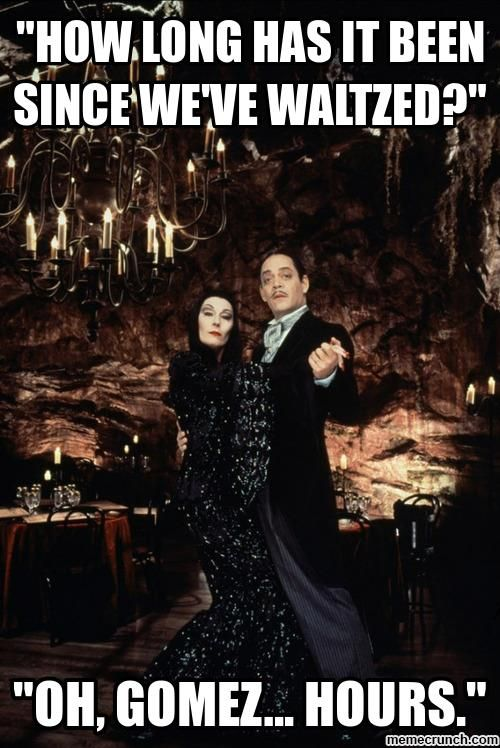 Addams Family Meme Google Search Addams Family Is Awesome