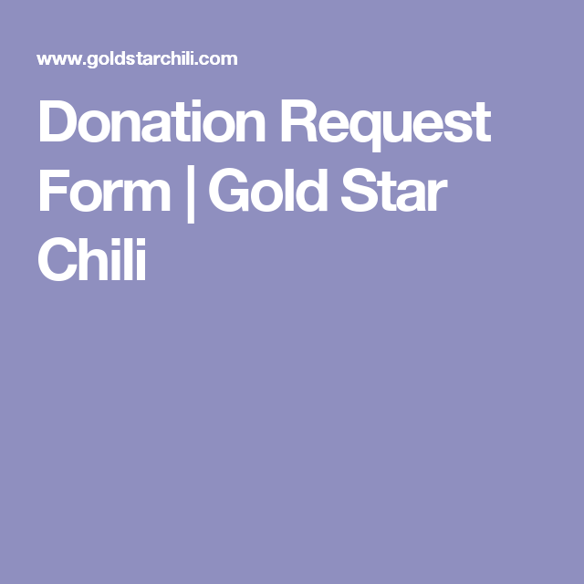 Donation Request Form  Gold Star Chili  Silent AuctionDonations