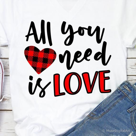Download All You Need Is Love Svg, Valentine's Day Svg, Kids ...