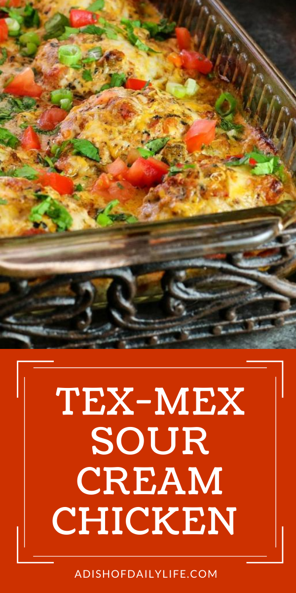 Melt In Your Mouth Tex Mex Sour Cream Chicken Recipe In 2020 Sour Cream Chicken Easy Main Dishes Recipes