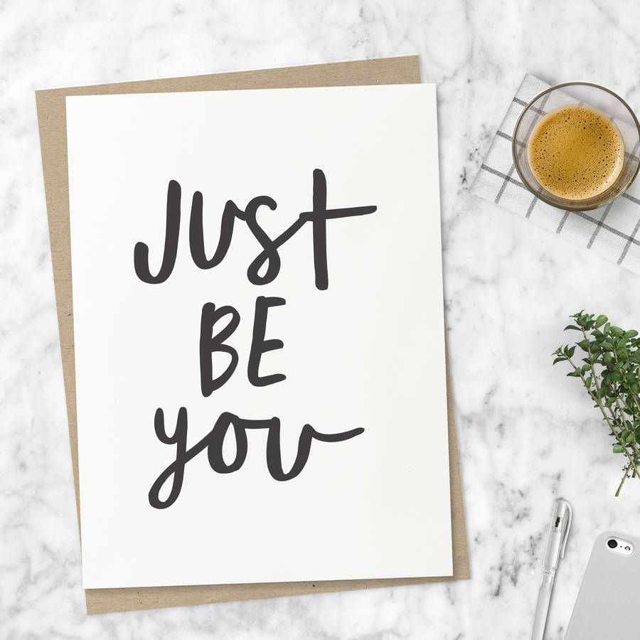 'Just Be You' Typography Print