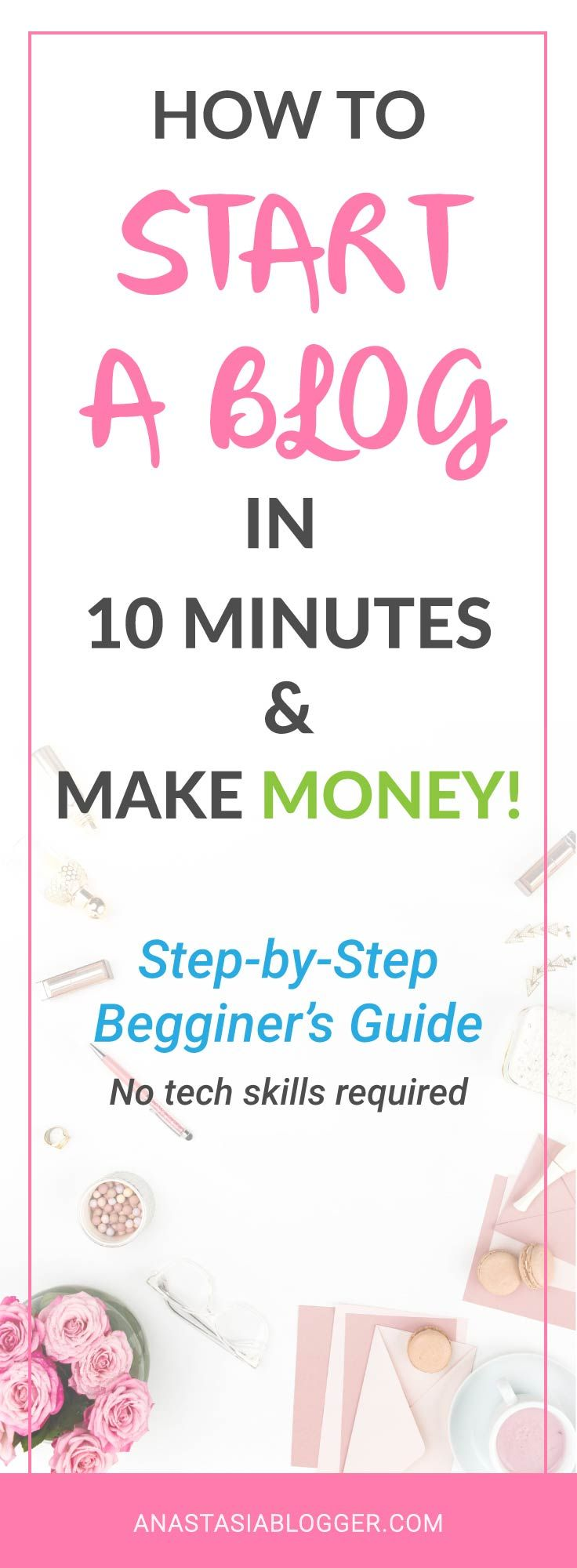 How to Start a Blog in 10 minutes: a Step-by-Step Guide for Beginners. Start your blog and make money online! How to create a blog? Get a tutorial on how to buy a domain name, register hosting and have your blog online in just 10 minutes! Blogging 101, bl