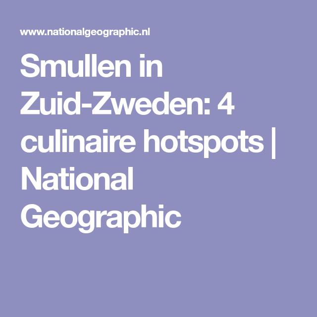 Smullen in Zuid-Zweden: 4 culinaire hotspots | National Geographic