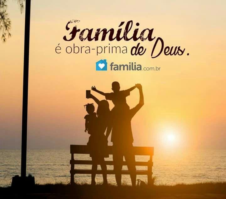 Família Obra Prima De Deus Que Sejam Abençoados Fe Amor