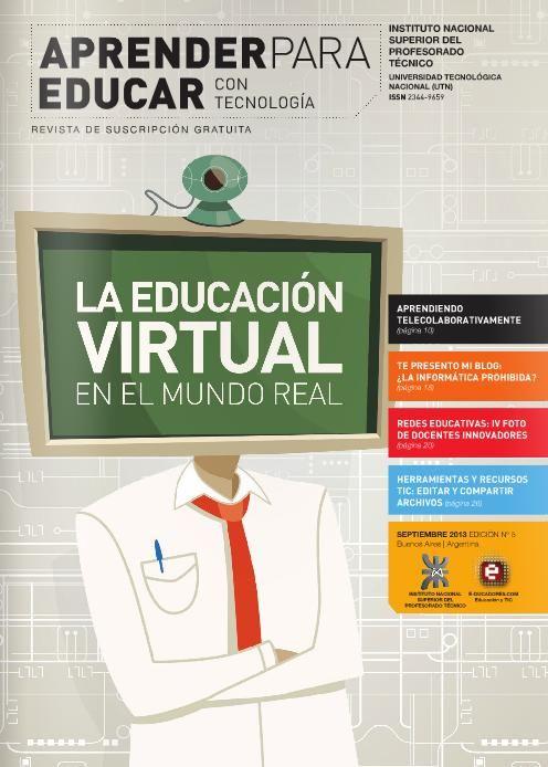 La Educación Virtual En El Mundo Real Educar Para Aprender Presentación Educacion Virtual Educacion Informatica Educativa