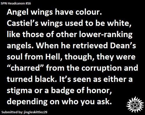 Supernatural Headcanon Angels Wings Have Such A Powerful Symbolic