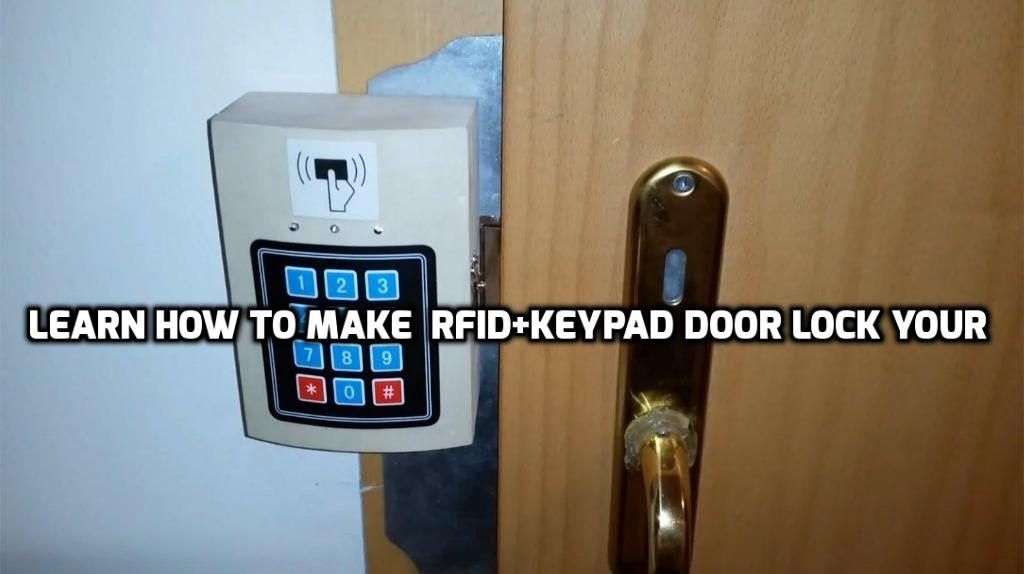 Rfid Keypad Lock Arduino Project Home Automation Arduino