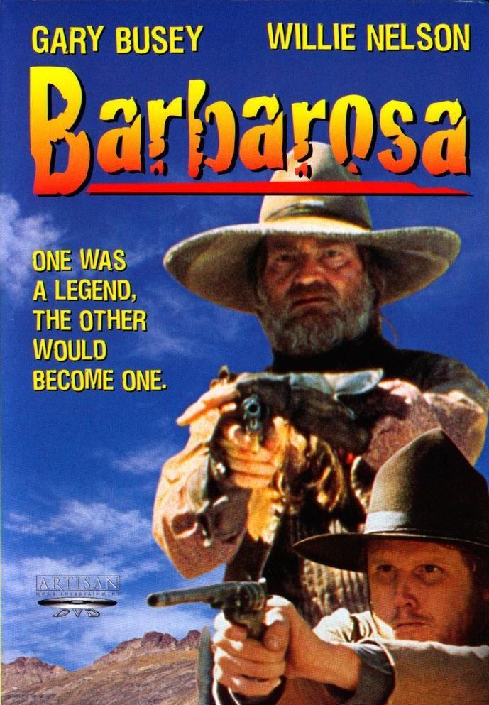 Barbarosa 1982 Dual Audio Eng Hindi Watch Online Starring Willie Nelson, Gary Busey, Isela Vega, Gilbert Roland, Danny De La Paz