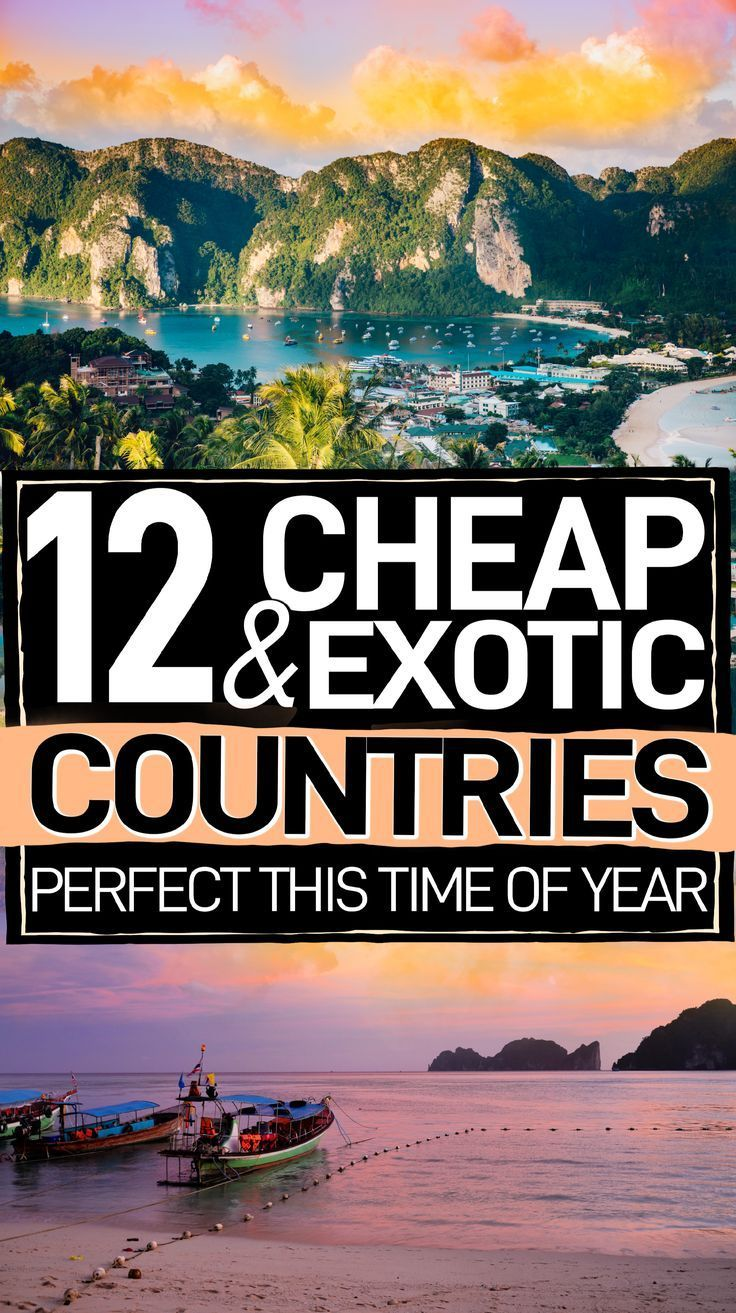 Exotic destinations to travel on a budget that are perfect this time of year. If you want to travel abroad, these are the 12 cheap countries to visit that'll whisk you away to a sunny place! #Travel #TravelTips #BudgetTravel