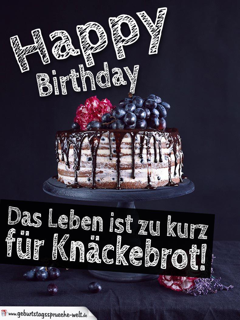 Lustiger Spruch Zum Geburtstag Happy Birthday Das Leben