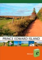 This guide features 55 trails for hiking and cycling on Prince Edward Island, Canada's own emerald isle, included in the book are new trails in Prince Edward Island National Park and the just-completed Confederation Trail, the final (or initial, depending on which way you're facing!) leg of the Trans-Canada Trail - Trails of Prince Edward Island via Goose Lane Editions