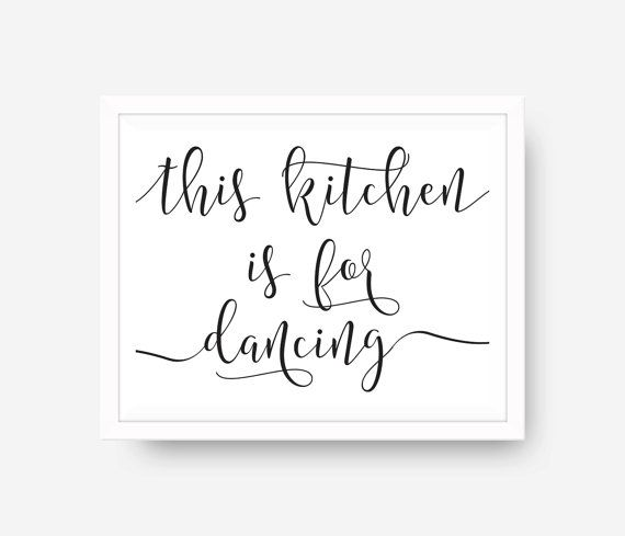 Happiness Is Homemade Home Decor Print Kitchen Quote: Printable This Kitchen Is For Dancing Calligraphy