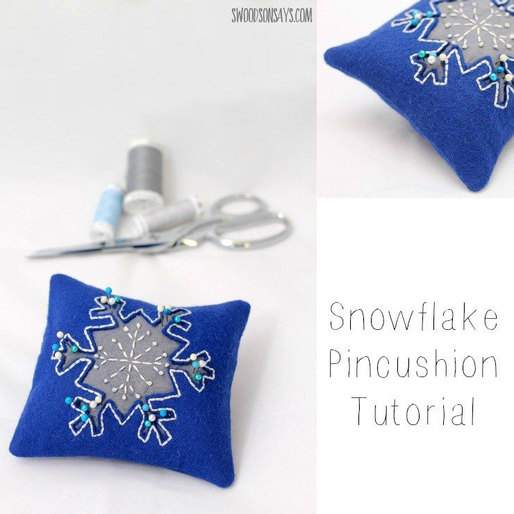 Embroidered Reverse Applique Snowflake Pincushion Tutorial ...