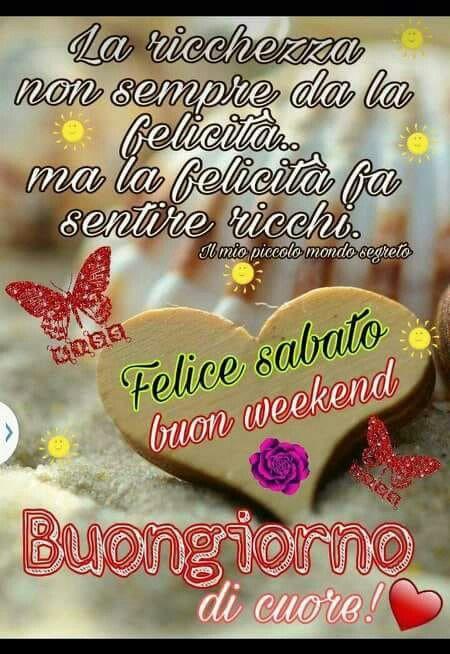 Pin di cece raffaela su buon fine settimana buongiorno for Buon weekend immagini simpatiche