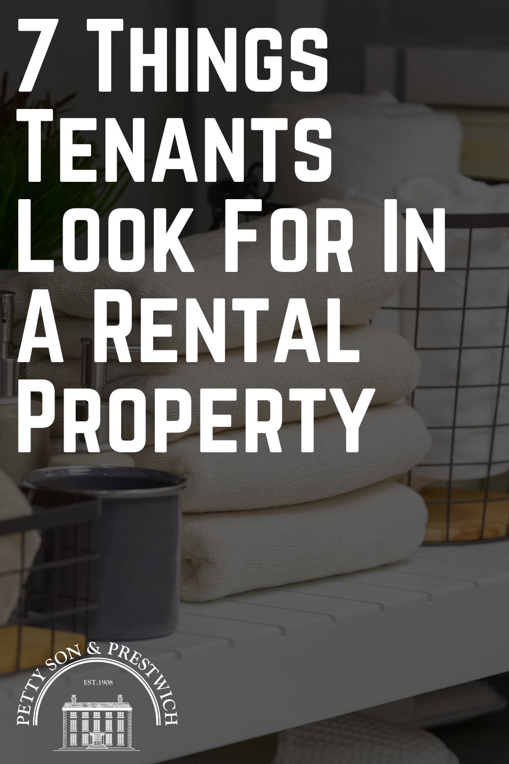 7 Things Tenants Look For In A Rental Property