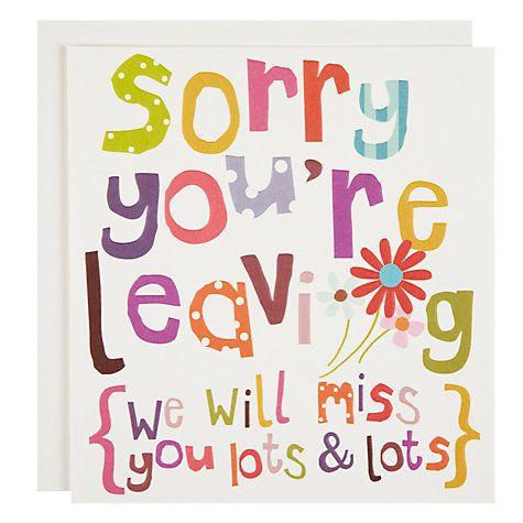 Buy Caroline Gardner Sorry You're Leaving Card Online at johnlewis.com