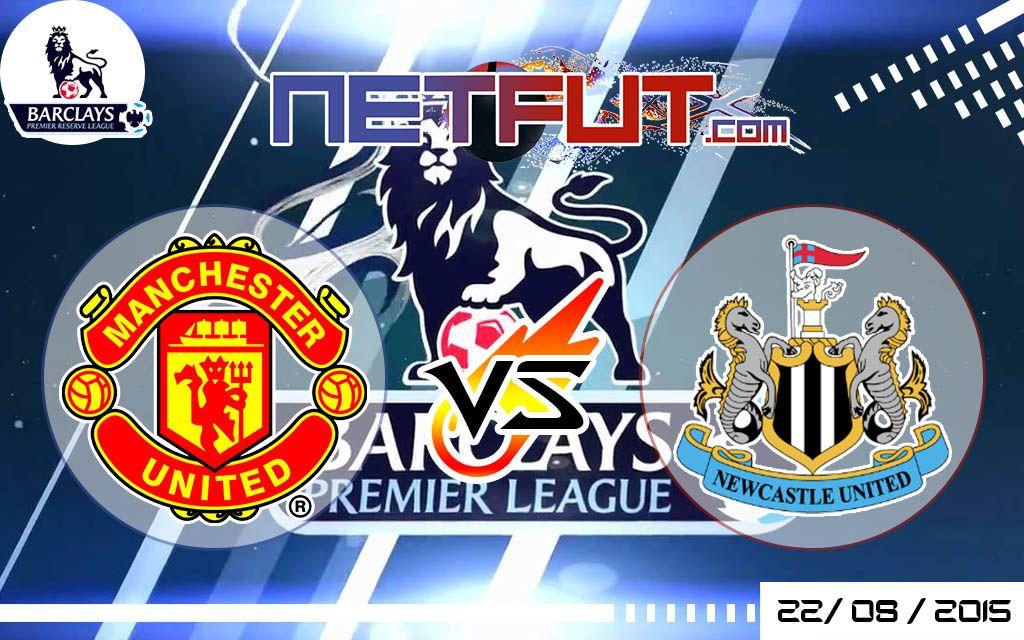 En Vivo Manchester United Vs Newcastle 22 De Agosto Del 2015 Premier League Netfut Premier League Newcastle Manchester United