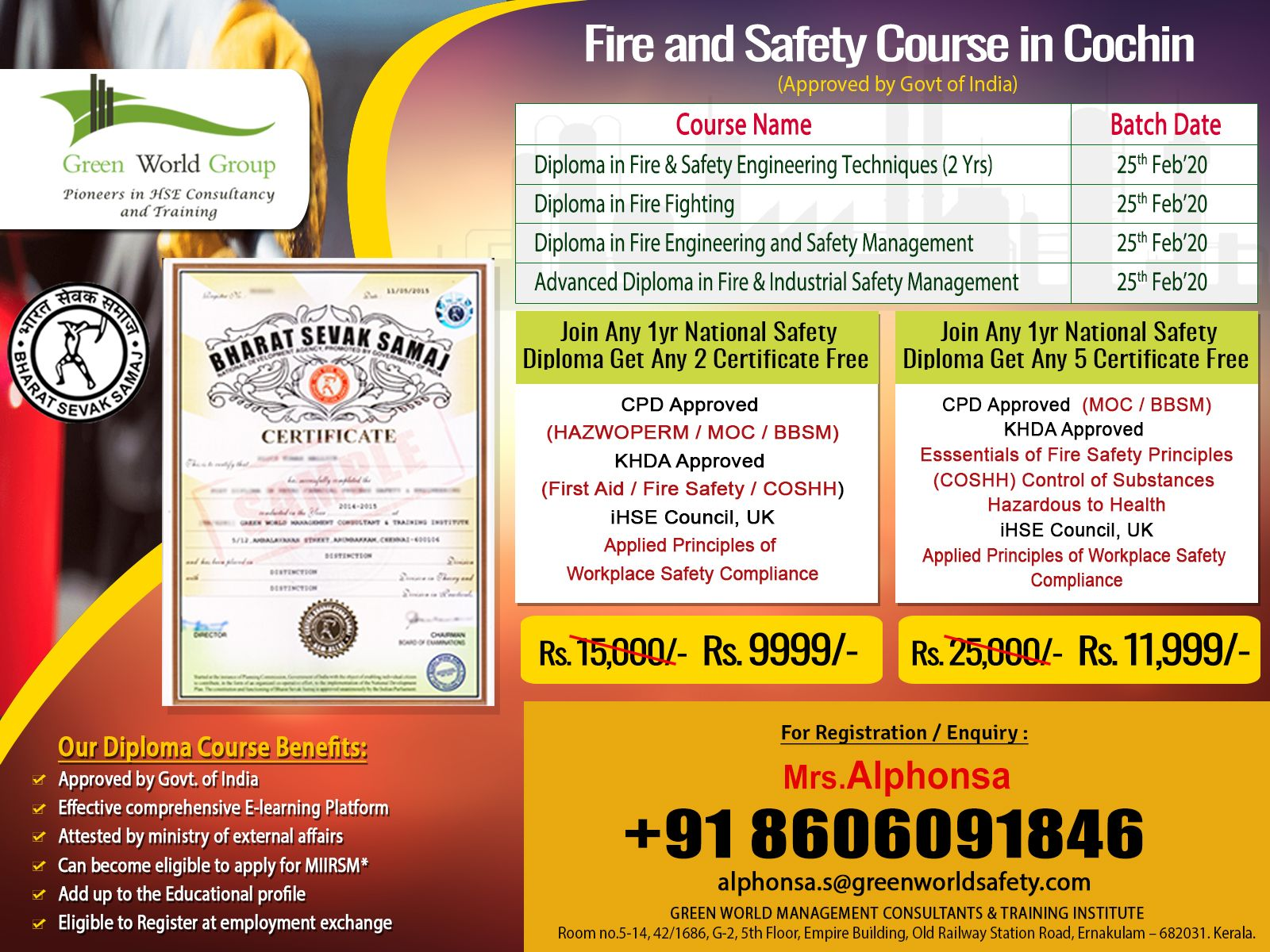 Fire and Safety Course in Cochin is one of the major