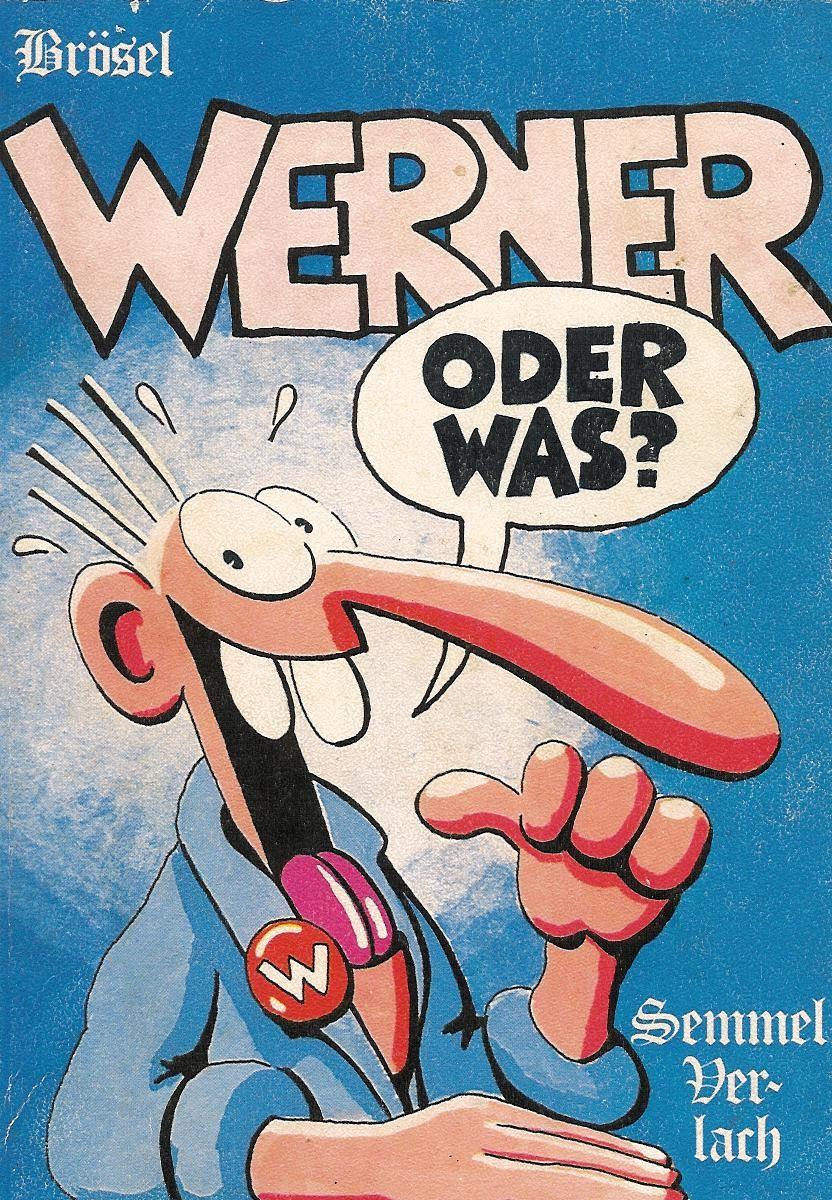 Werner Brosel Oder Was Werner Beinhart Lustige Plakate Kinderzeit