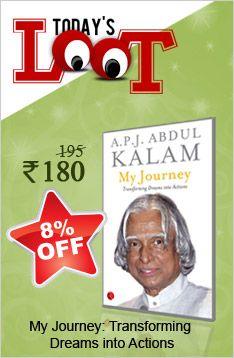Todays Loot Dr A P J Abdul Kalam My Journey